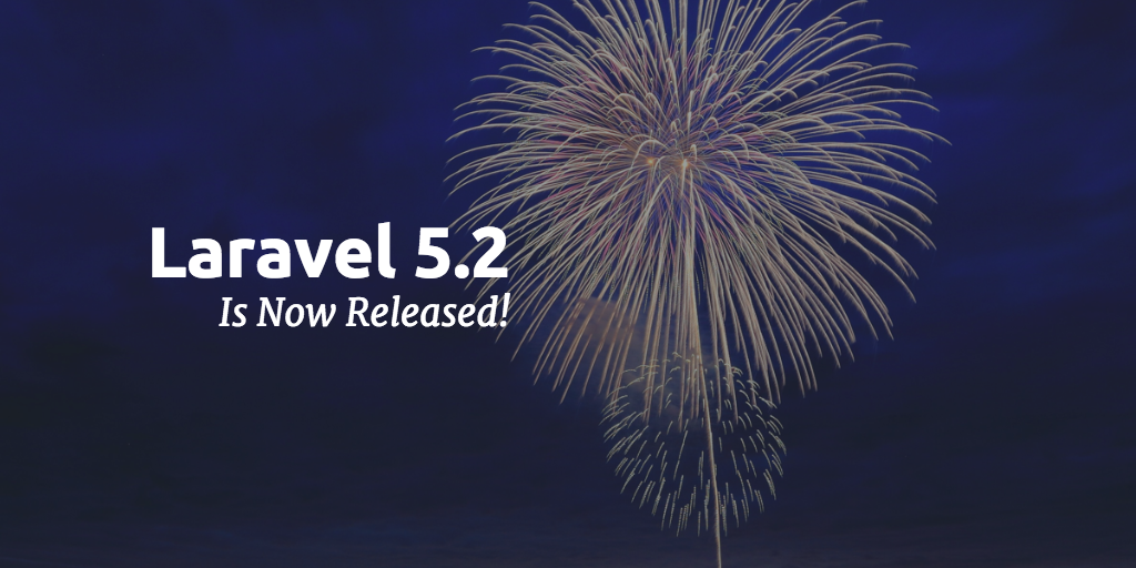 Laravel 5.2 正式发布