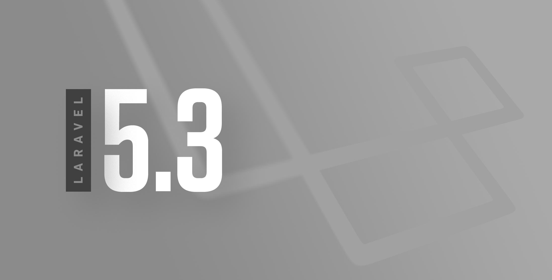 Laravel 5.3 正式发布